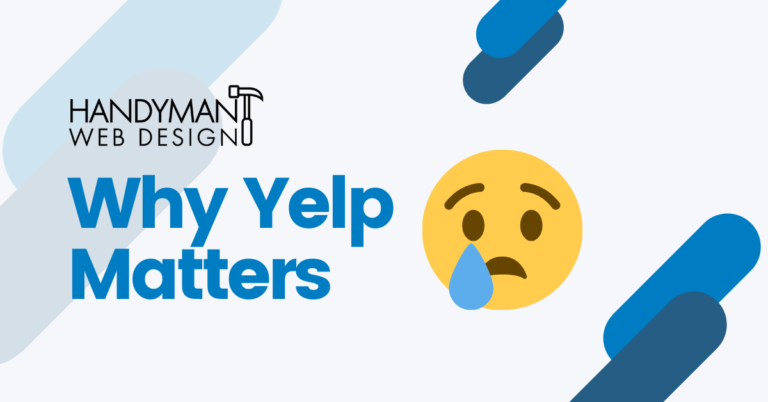 why yelp matters for your handyman business and seo